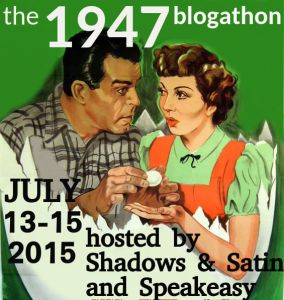 The 1947 Blogathon